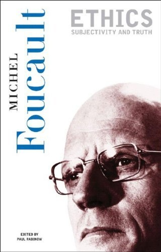 Ethics: Subjectivity and Truth (Essential Works of Foucault, 1954-1984, Vol. 1) by Michel Foucault, http://www.amazon.com/dp/1565844343/ref=cm_sw_r_pi_dp_L6mMrb017457V