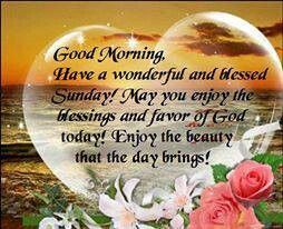 Good Morning Everyone Have A Blessed Sunday Archidev