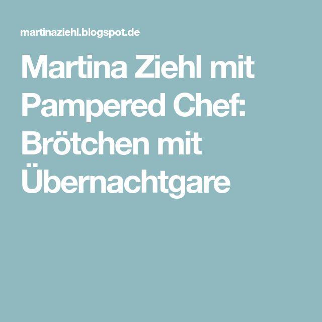 Martina Ziehl mit Pampered Chef: Brötchen mit Übernachtgare