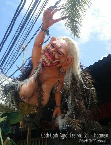 You can come a day or 5 days before the Nyepi day on March and you can see a lot of Ogoh Ogoh.