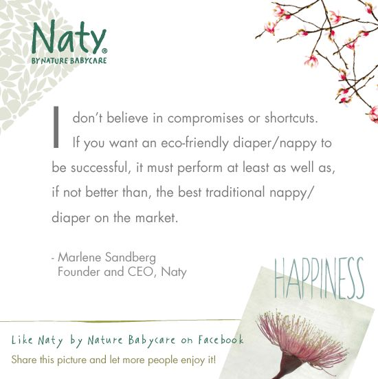 Marlene Sandberg - Founder and CEO - Naty   - Like many people of my generation I was becoming much more environmentally aware, says Marlene. At the same time, I had a busy life and I did not see that washing diaper/nappies would fit into that schedule.   » Marlene and Naty´s history: http://www.naty.com/about-us/company-history/   #eco #organic #ceo #founder #diapers #nappies #diaper #nappy #history