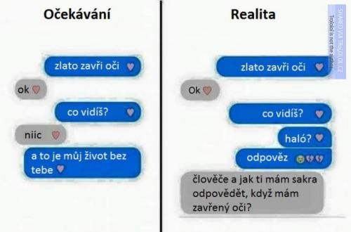 Očekávání versus realita   Loupak.cz