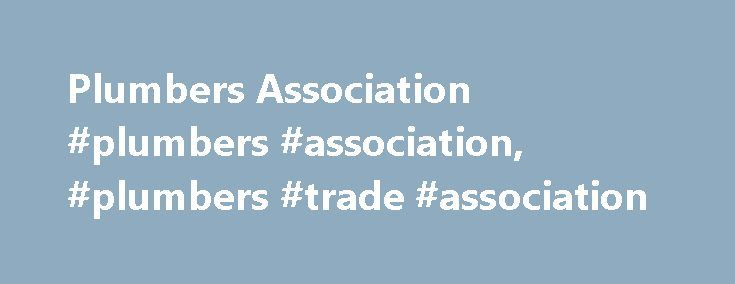 Plumbers Association #plumbers #association, #plumbers #trade #association http://free.nef2.com/plumbers-association-plumbers-association-plumbers-trade-association/  # About APHC – the leading plumbers association for plumbing and heating businesses in England and Wales. The Association of Plumbing and Heating Contractors (APHC) is a not-for-profit trade body for the plumbing and heating industry in England and Wales. We have been a plumbers association since 1925 and represent large…
