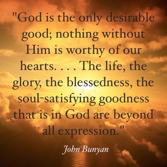 """John Bunyan penned the above.  He was also the author of """"Pilgrims Progress"""".  He went to the Bedford Prison for his belief in God."""