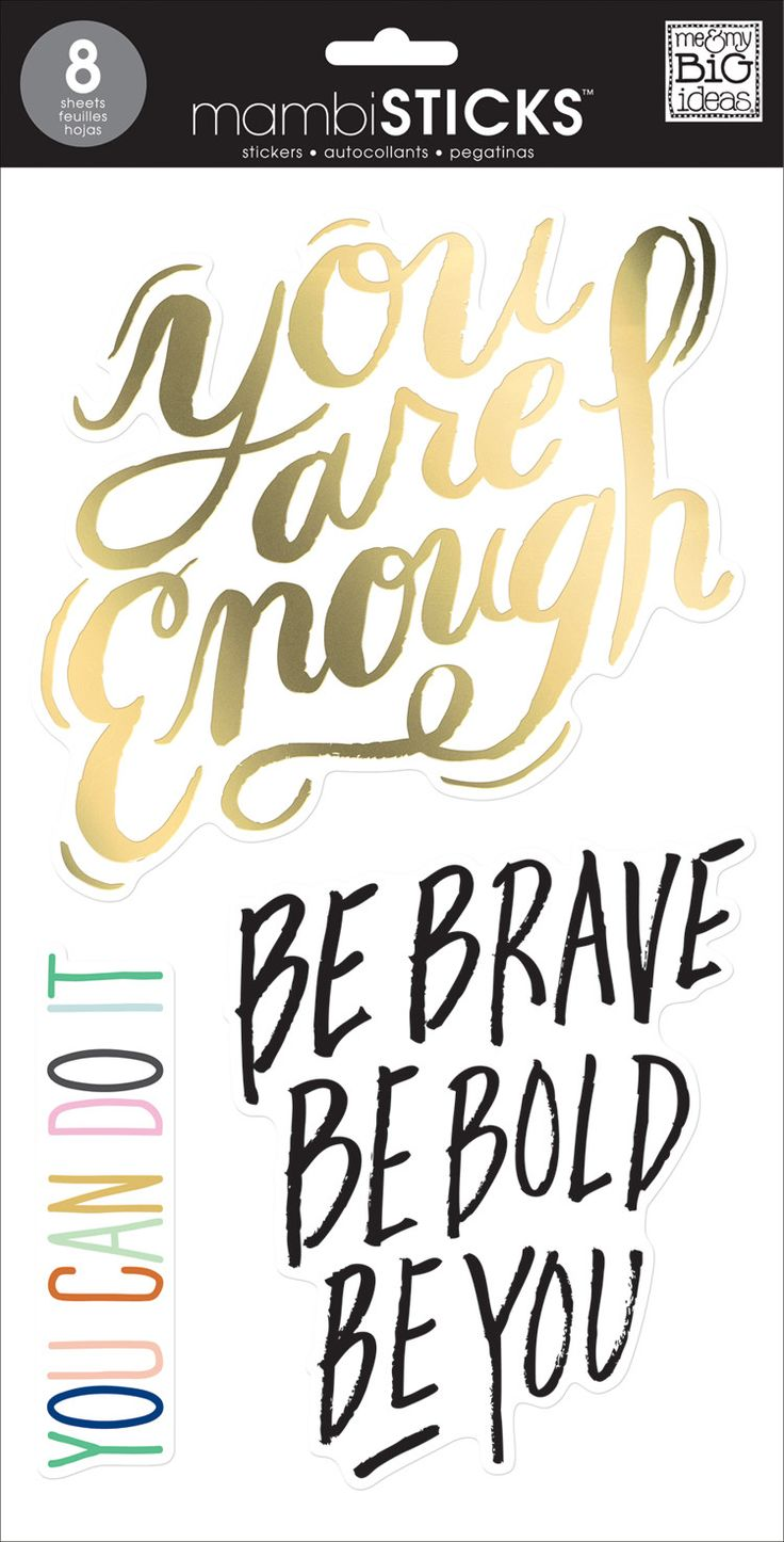 Be Brave, Be Bold, Be You