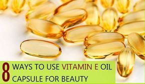 8 Ways to Use Vitamin E Oil Capsule for Beauty and hair care #instafollow #animals #vitaminB