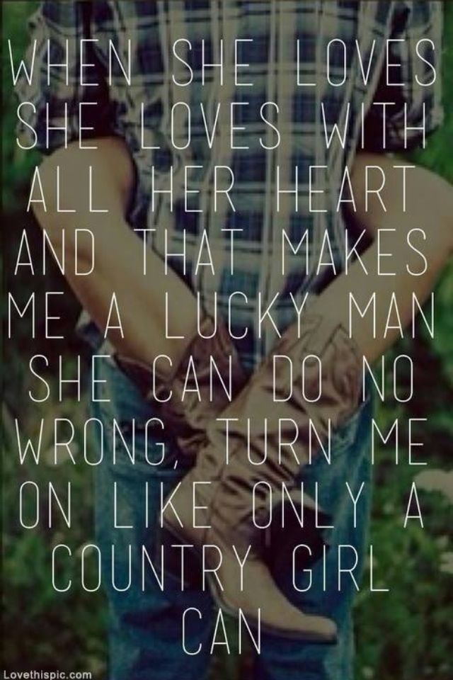 Cute Country Love Quotes For Him