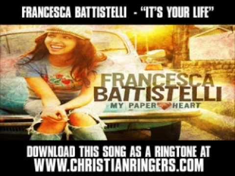 "Francesca Battistelli - ""It's Your Life"" [ Christian Music Video + Lyric..."