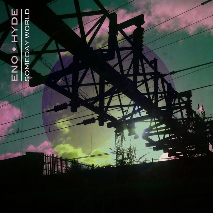 Brian Eno And Karl Hyde - Someday World on 2LP + Download Code