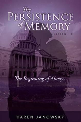 The Beginning of Always by Karen Janowsky (The Persistence