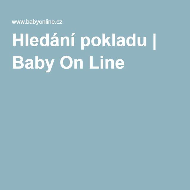 Hledání pokladu | Baby On Line