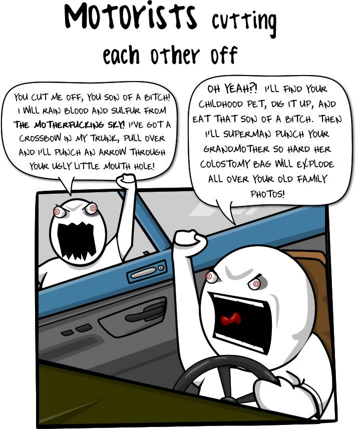 bahahha this is me. road rage to the max