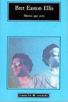 Ellis, Bret Easton: Menos que cero