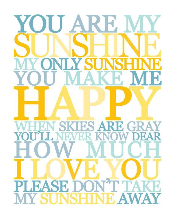 Good Morning Sunshine My Only Sunshine : Best images about you are my sunshine on pinterest