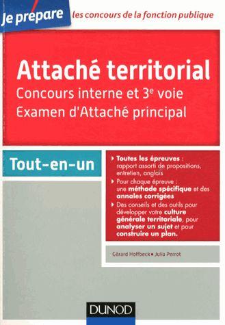 Attaché territorial tout-en-un - Concours interne et 3e voie, examen d'attaché principal Gérard Hoffbeck, Julia Perrot