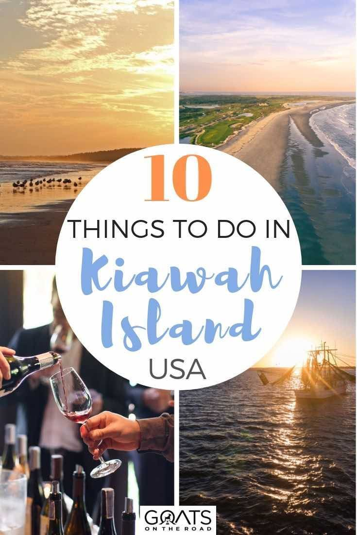 10 Best Things To Do In Kiawah Island South Carolina Goats On The Road Kiawah Island Kiawah Island South Carolina Kiawah