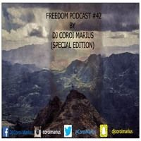 FREEDOM PODCAST #42 BY DJ COROI MARIUS by DJ COROI MARIUS on SoundCloud