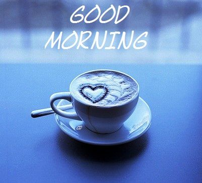 Good morning love. Hope you have a wonderful day. Enjoy ur