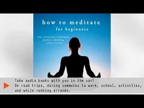 How to meditate Audiobook Written By John Mac - (More info on: https://1-W-W.COM/meditation/how-to-meditate-audiobook-written-by-john-mac/)