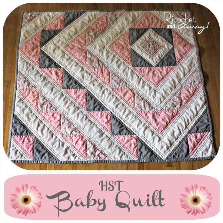 Ricochet and Away!: HST baby quilt tutorial  Another different baby quilt.  Love the pink and gray