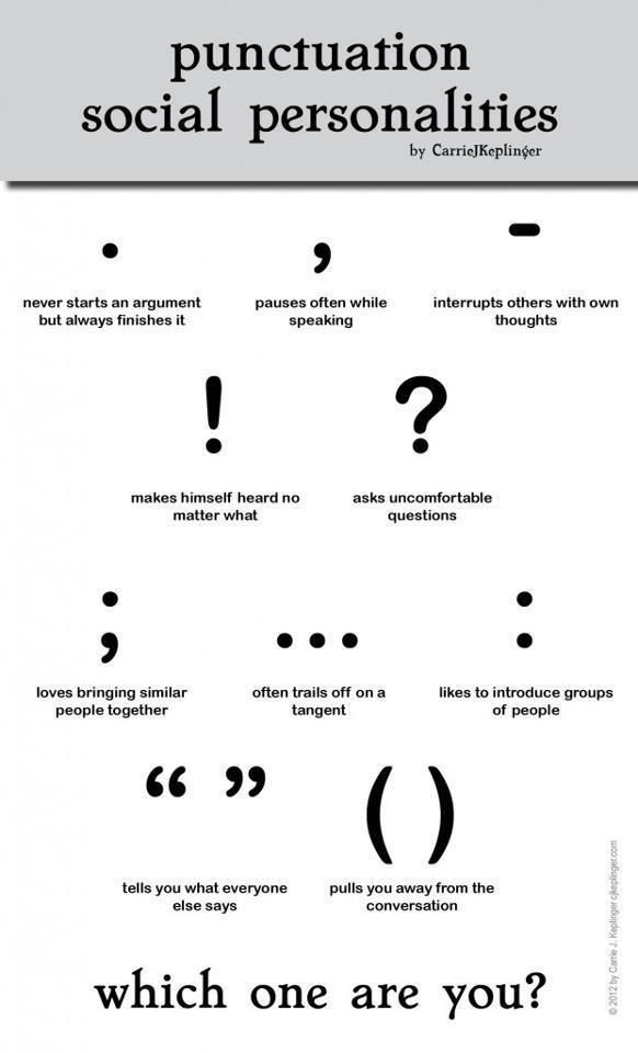 Punctuation social personalities … which one are you? #definitelyanellipsis