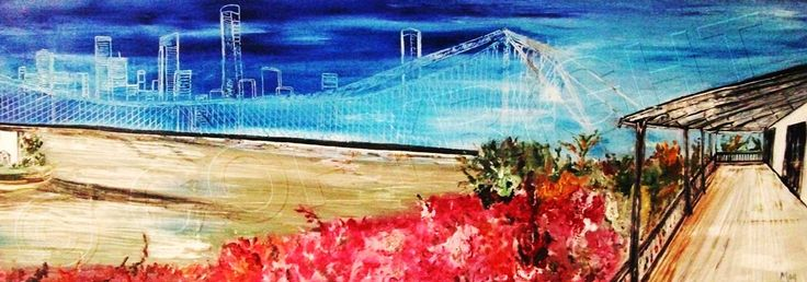 Brisbane panorama oil painting by Marianne Grigore  #brisbane #storybridge #brisbaneart
