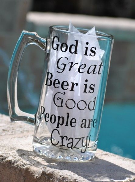 God is Great Beer Mug-for my brothers birthday maybe??