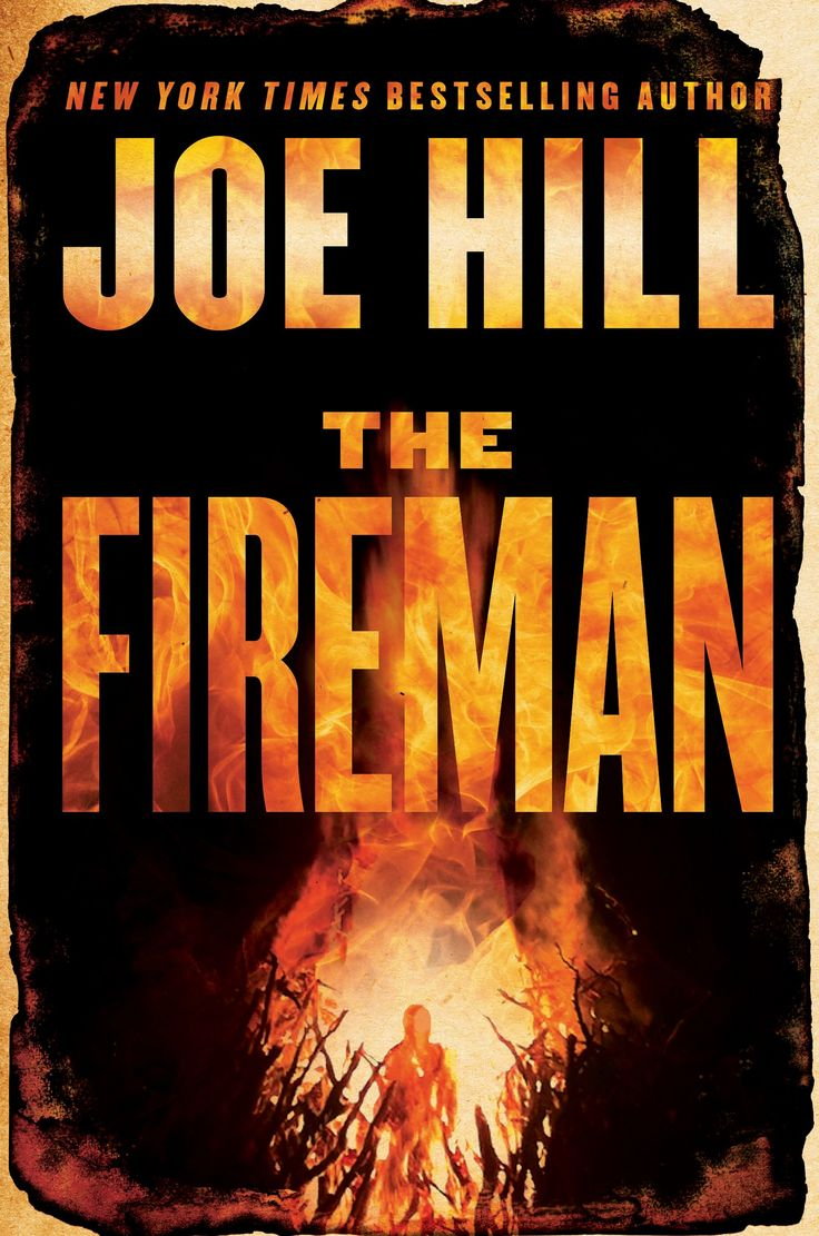The Fireman By Joe Hill: The Son Of King Does It Again, In Totally · The  Firemanebook