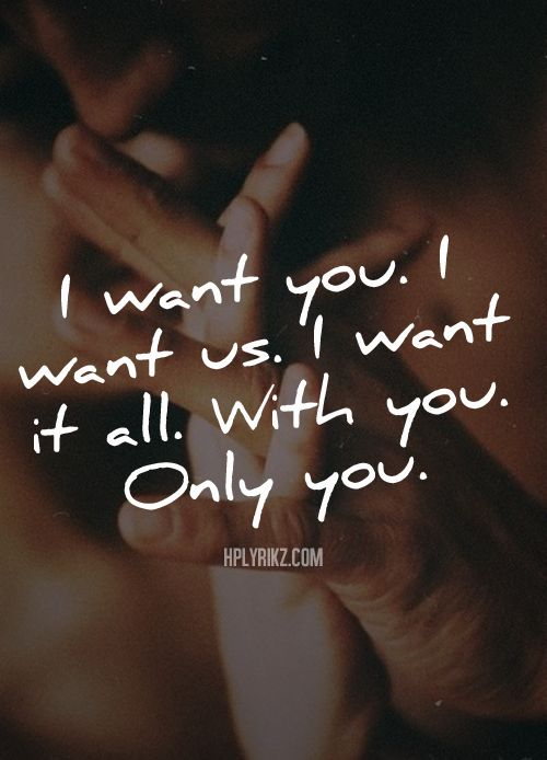 Good morning love!! I want you to myself completely and forever!!!