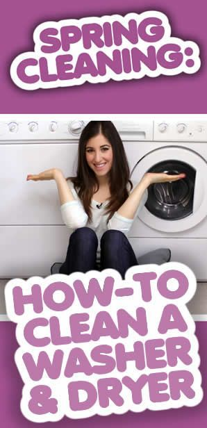 A thorough tutorial on how to clean your washing machine & dryer!