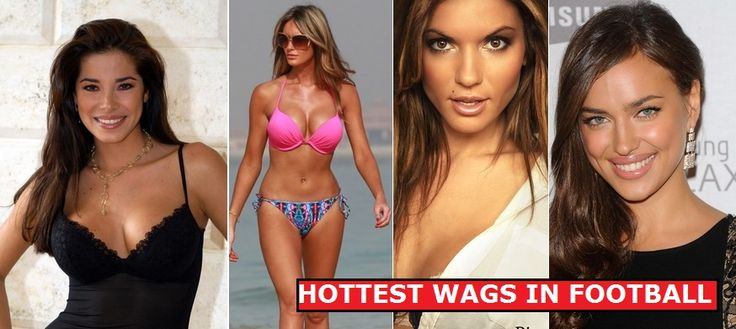 Here is the Hottest Wags Footballers Wives & Girlfriends.Hottest Football Player Girlfriends and Wives,Top Hottest Wives And Girlfriends of Soccer Players.
