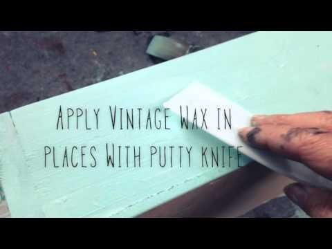 How to get a chippy look with Vintage Paint and Vintage Wax.