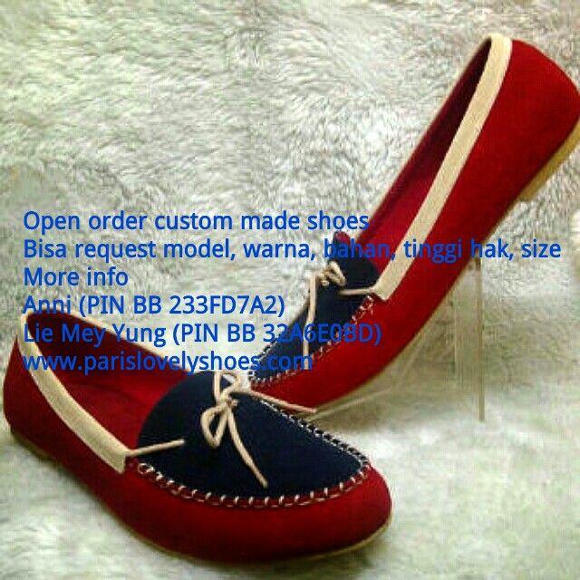 Open order custom made shoes Bisa request model, warna, bahan, tinggi hak, size More info Anni (PIN BB 233FD7A2) Lie Mey Yung (PIN BB 32A6E0BD) Gabung di Saluran BBM C003F3729 www.parislovelyshoes.com