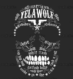 Yelawolf Merchandise Graphic by Melissa Miller on CreativeAllies.com