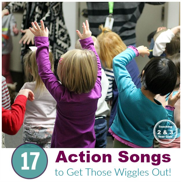 17 Action Songs - Gets Toddlers and Preschoolers Moving! Teaching 2 and 3 Year Olds