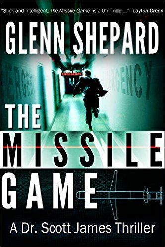 The Missile Game (A Dr. Scott James Thriller Book 1) - Kindle edition by Glenn Shepard. Literature & Fiction Kindle eBooks @ Amazon.com.