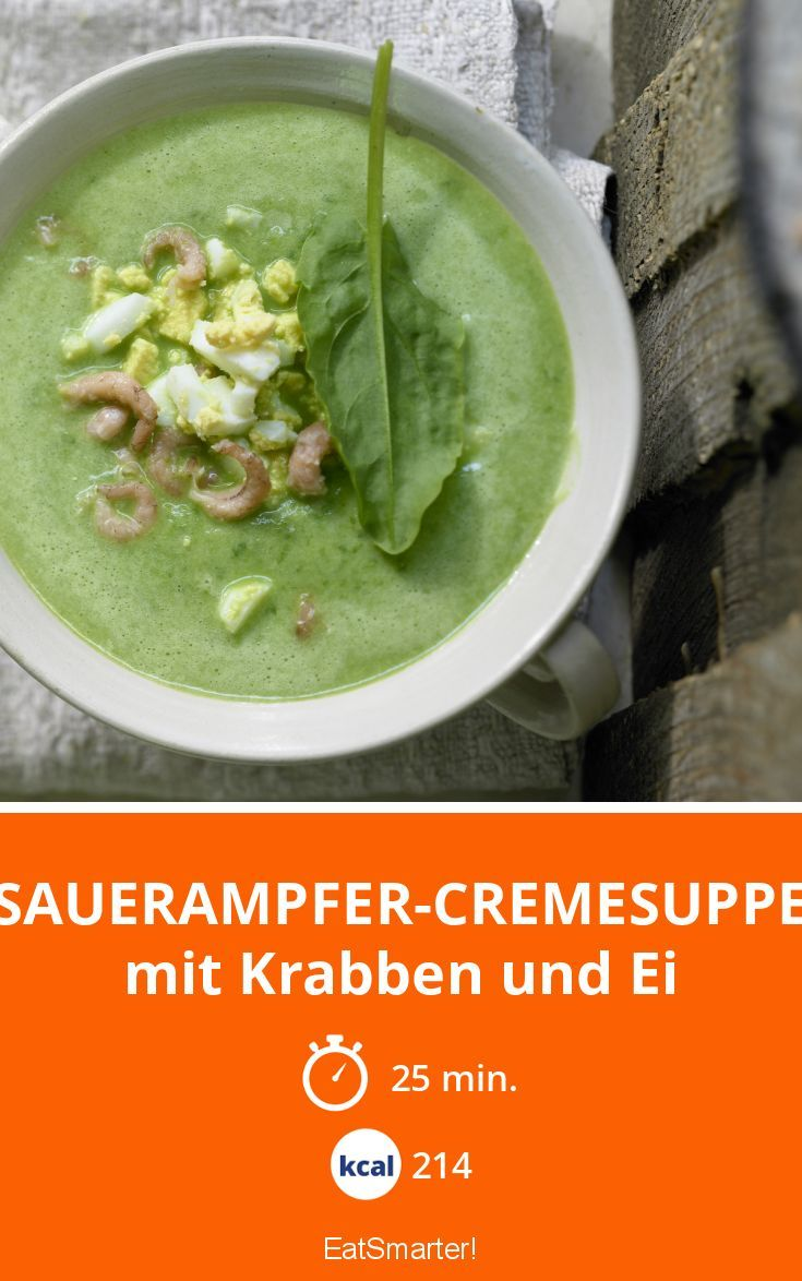 Sauerampfer-Cremesuppe - mit Krabben und Ei - smarter - Kalorien: 214 Kcal - Zeit: 25 Min.   eatsmarter.de