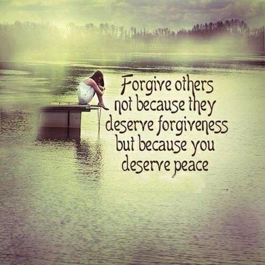 cool Forgiveness Quotes: Forgive Others Not Because They Deserve Forgiveness