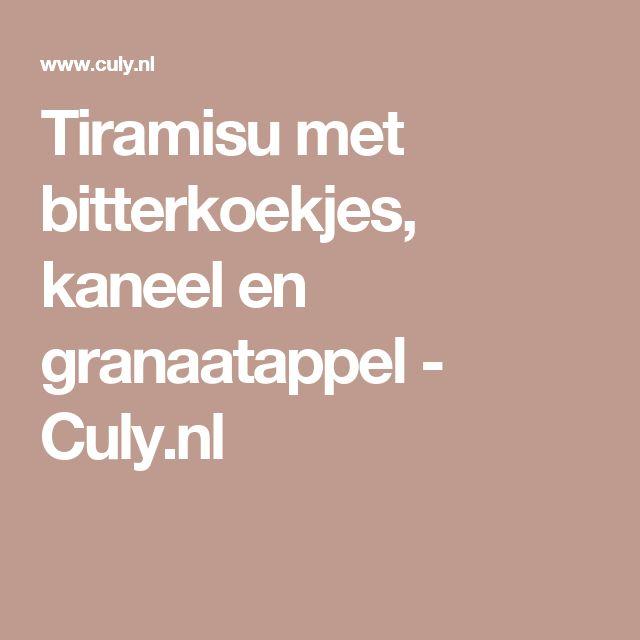Tiramisu met bitterkoekjes, kaneel en granaatappel - Culy.nl