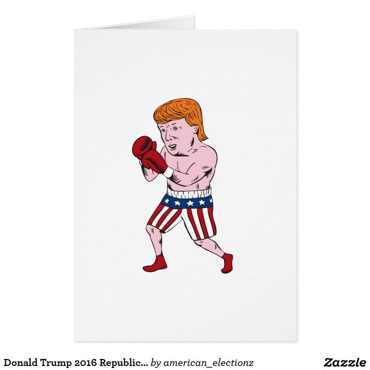 Donald Trump 2016 Republican Boxer Card. 2016 American elections greeting card with an illustration showing American real estate magnate, television personality, politician and Republican 2016 presidential candidate Donald John Trump as a boxer in boxing stance wearing stars and stripes flag shorts done in cartoon style. #Trump2016 #republican #americanelections #elections #vote2016 #election2016