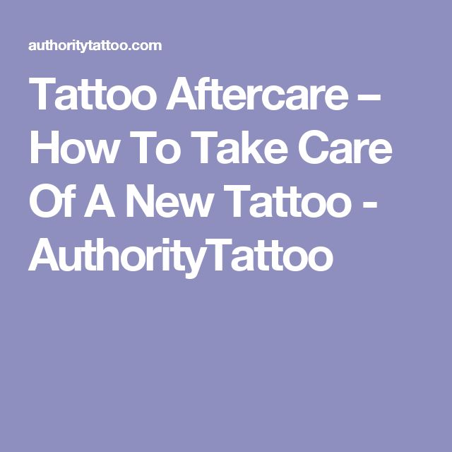 Tattoo Aftercare – How To Take Care Of A New Tattoo - AuthorityTattoo