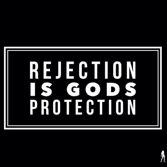 Rejection Is God's PROTECTION!