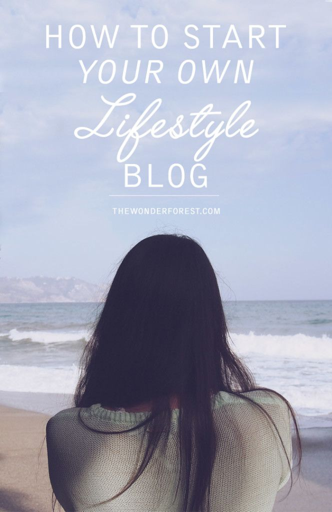 Beginners Guide to Creating Your Own Lifestyle Blog