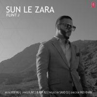Sun Le Zara - Flint J Hindi Pop Mp3 Songs   Songspkm.me