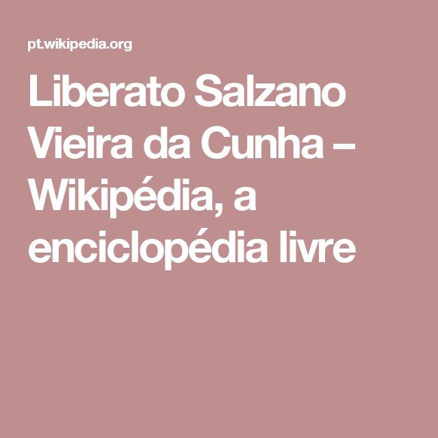 Liberato Salzano Vieira da Cunha – Wikipédia, a enciclopédia livre