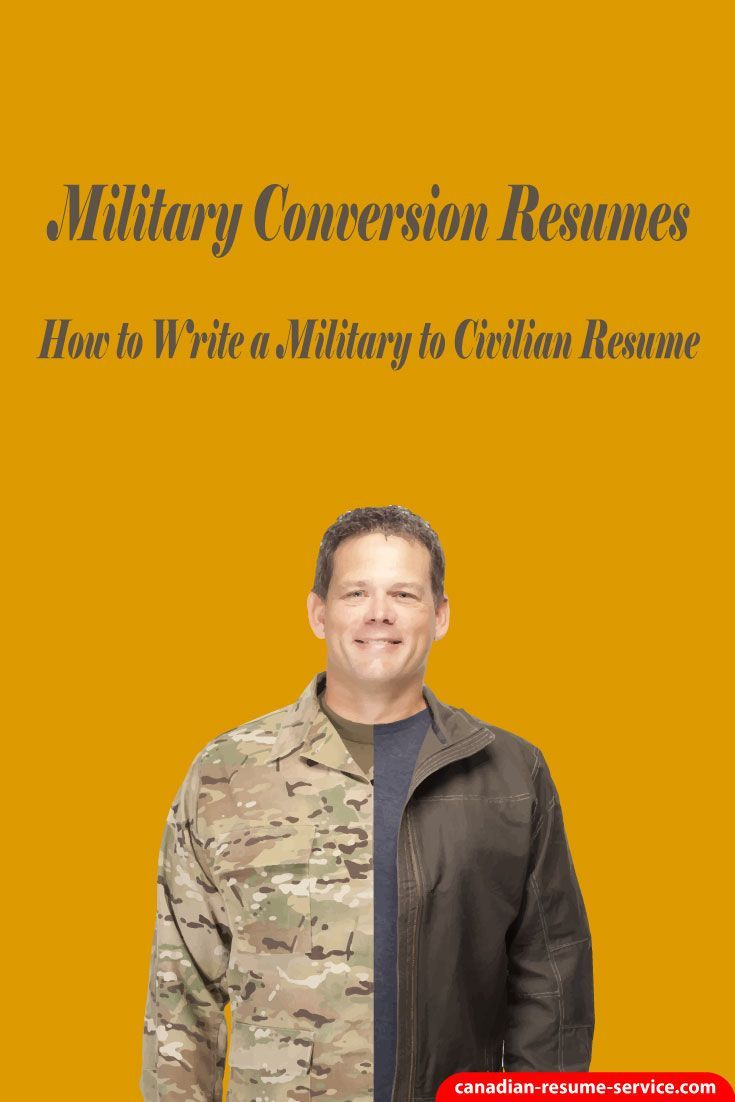 How To Write A Military To Civilian Resume Military Transition