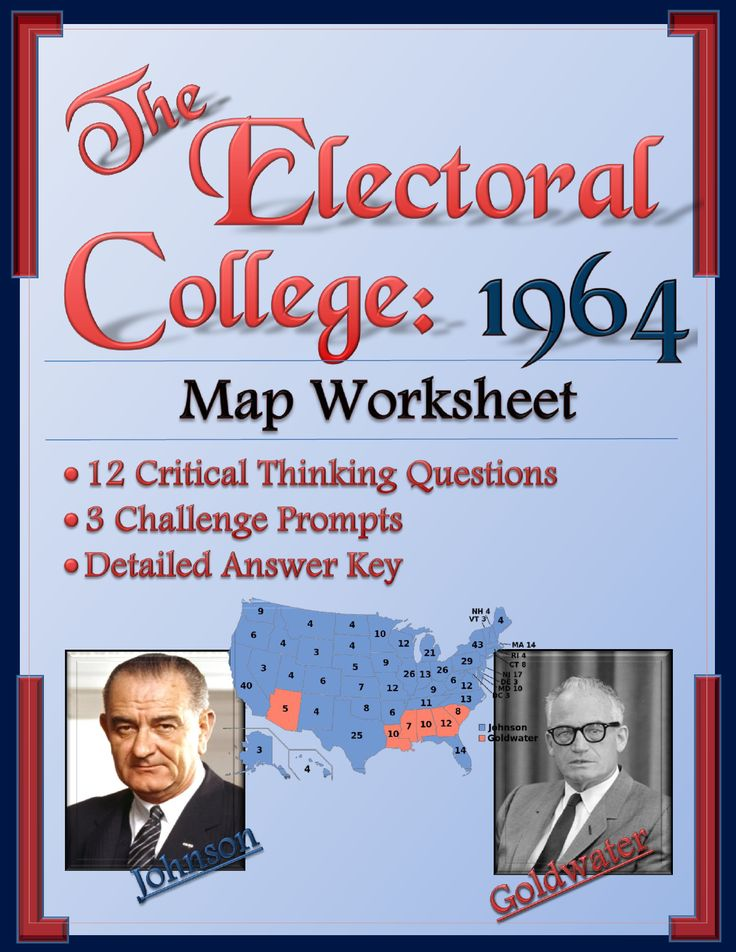 Electoral College Worksheets 1964 helps students master the intricacies of the electoral college even as they dive deep into the results of the 1964 presidential election. This electoral college map worksheet asks students to think and analyze by focusing on critical thinking questions, not mere map-reading skills. Helps students really understand electoral vote allotments and the potential pitfalls of the U.S. election system!