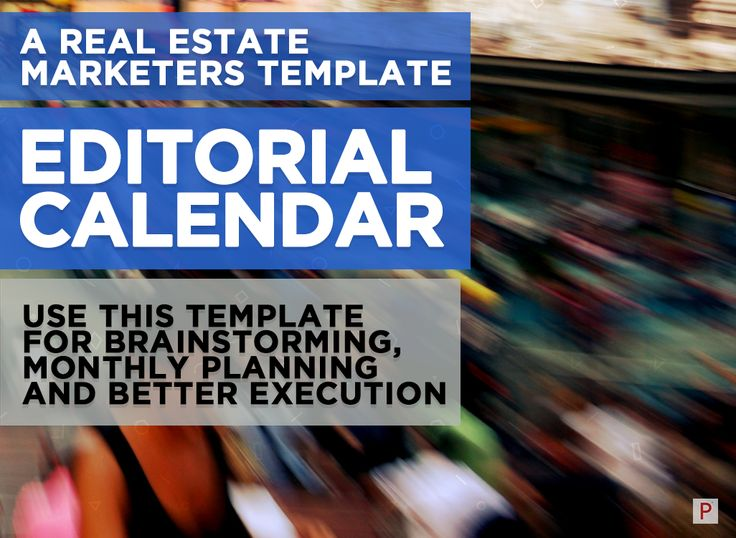 A free download of an editorial calendar template for your real - editorial calendar template