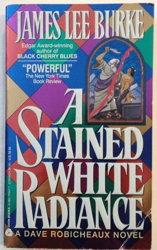 A Stained White Radiance by James Lee Burke 1993 Paperback - Detective Mystery