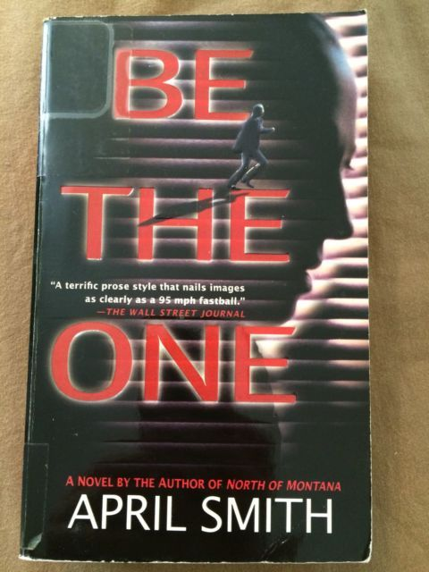 2001 Be The One April Smith Paperback Book Thriller Novel | eBay